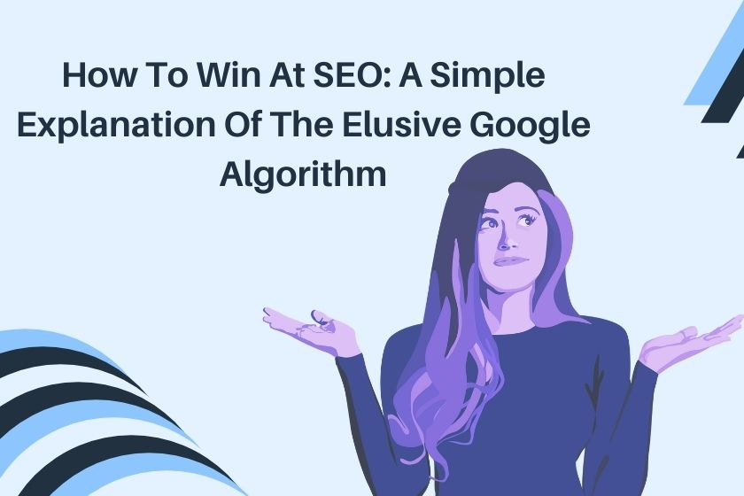 simple explanation of google algorithm