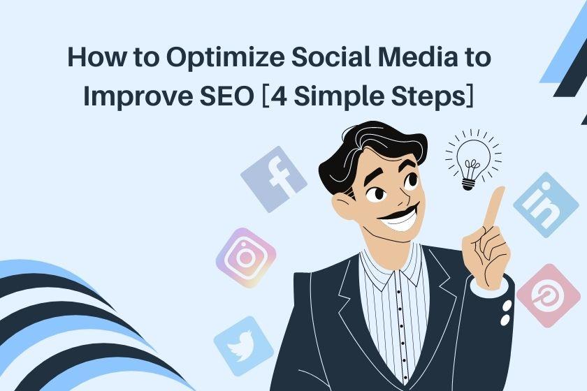 Optimize Social Media to Improve SEO-min
