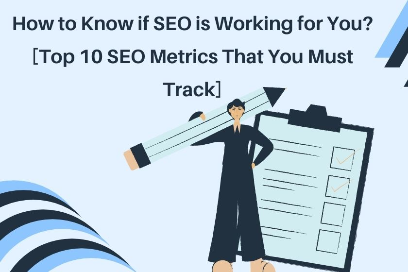 how to know if seo is working seo kpis