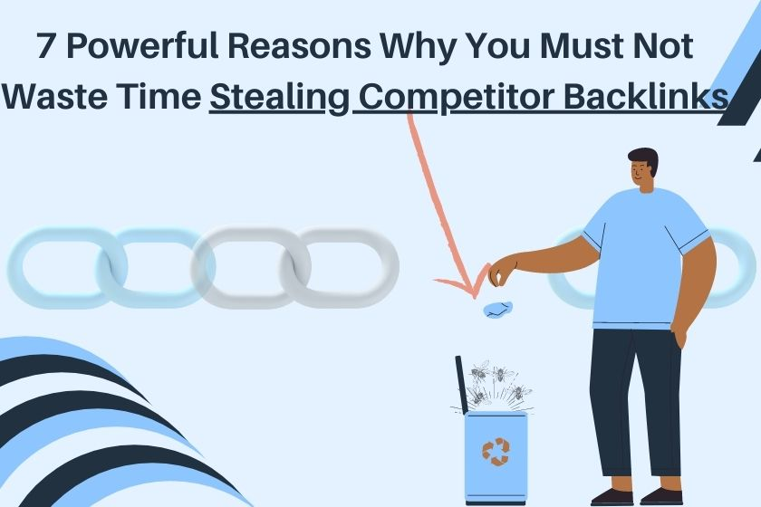 Stealing Competitor Backlinks Waste of Time