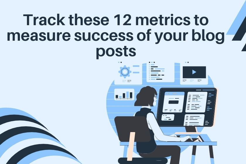 how to measure success of a blog post